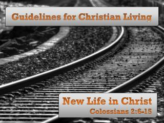 Guidelines for Christian Living