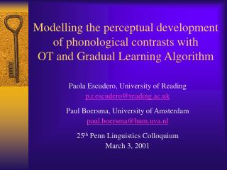 Modelling the perceptual development of phonological contrasts with  OT and Gradual Learning Algorithm