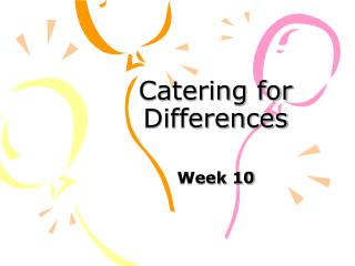 Catering for Differences