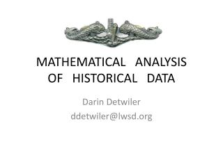 ACC 2008 Mathematical Analysis of Historical Data 2 PowerPoint
