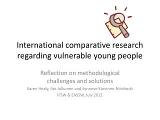 International comparative research regarding vulnerable young people