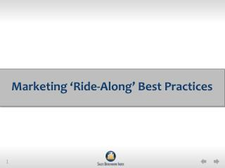 Marketing 'Ride-Along' Best Practices