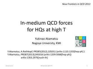 In-medium QCD forces for HQs at high T