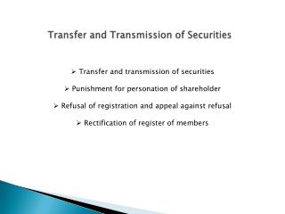 Transfer and Transmission of Securities