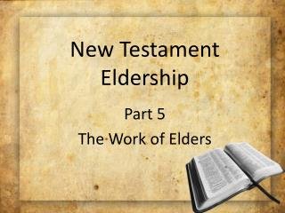 New Testament Eldership