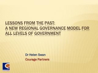 Lessons from the past:  a new regional governance model for all levels of government