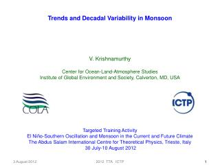 Trends and Decadal Variability in Monsoon V. Krishnamurthy