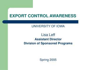 EXPORT CONTROL AWARENESS