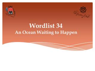 Wordlist 34 An Ocean Waiting to Happen