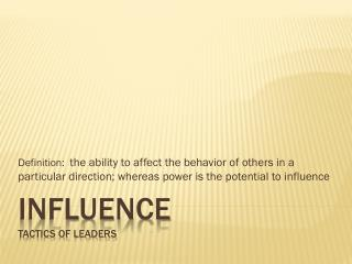 Influence Tactics of Leaders