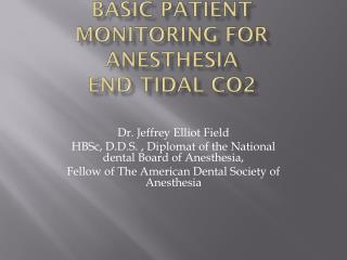 Basic Patient Monitoring For  Anesthesia End tidal CO2