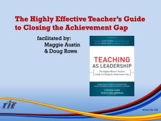 The Highly Effective Teacher's Guide  to Closing the Achievement Gap