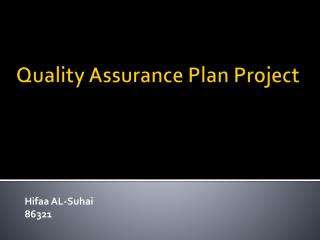 Quality Assurance Plan Project