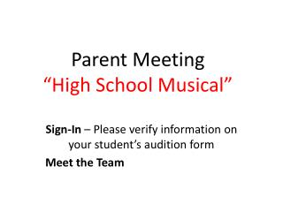 "Parent Meeting  ""High School Musical"""