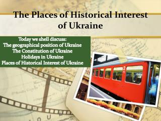 The Places of Historical Interest of Ukraine