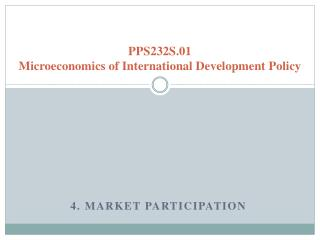 PPS232S.01 Microeconomics of International Development Policy