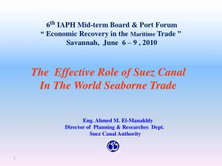 The  Effective Role of Suez Canal In The World Seaborne Trade