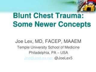 Blunt Chest Trauma: Some Newer Concepts