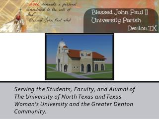 Blessed  John Paul II University Parish  Phases