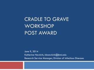 Cradle to grave workshop   Post Award
