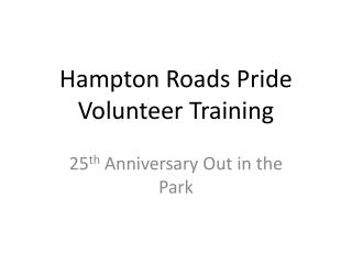 Hampton Roads Pride Volunteer Training