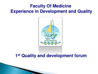 1 st  Quality and development forum