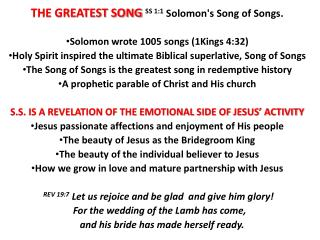 THE GREATEST SONG  SS  1:1  Solomon's Song of Songs.