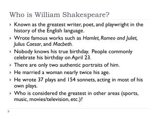 Who is William Shakespeare?