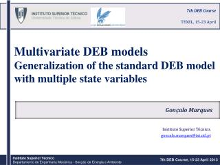 Multivariate DEB models Generalization  of the standard DEB model  with  multiple state  variables