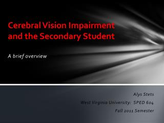 Cerebral Vision Impairment and the Secondary Student