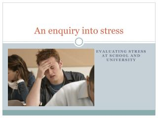 An  enquiry into  stress