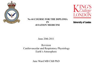 No 44 COURSE FOR THE DIPLOMA  IN AVIATION MEDICINE