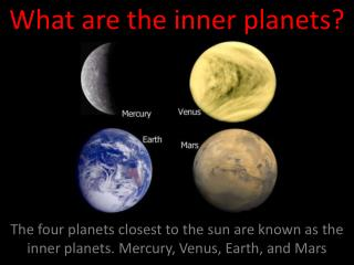 What are the inner planets?