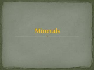 Minerals