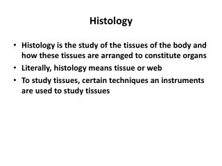 Histology