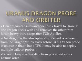 Uranus Dragon probe and orbiter