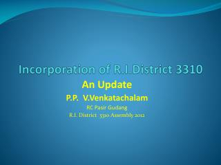 Incorporation of R.I.District 3310