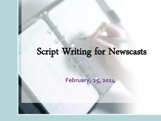 Script Writing for Newscasts