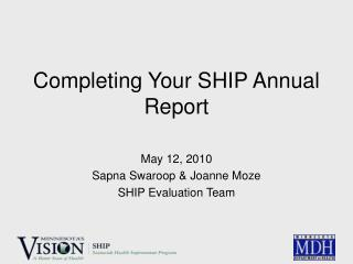 Completing Your SHIP Annual Report