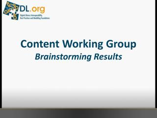 Content Working Group Brainstorming Results