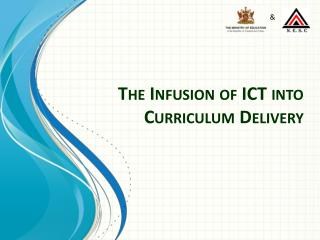 The Infusion of ICT into Curriculum Delivery