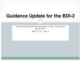 Guidance Update for the BDI-2