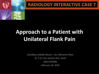 Approach to a Patient with Unilateral Flank Pain