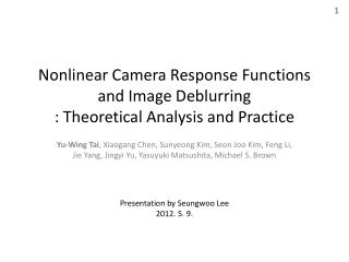 Nonlinear Camera Response Functions and Image Deblurring : Theoretical Analysis and Practice