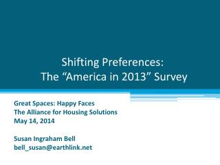 "Shifting Preferences: T he ""America in 2013"" Survey"