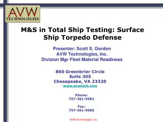 MS in Total Ship Testing - Surface Ship Torpedo Defense AVW ...
