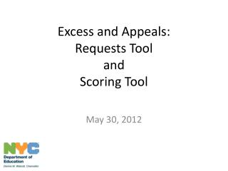 Excess and Appeals: Requests Tool  and Scoring Tool