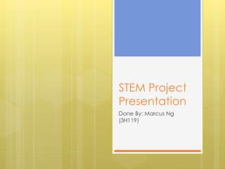 STEM Project Presentation
