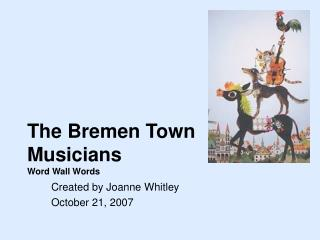 The Bremen Town Musicians Word Wall Words
