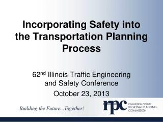 Incorporating Safety into the Transportation Planning Process
